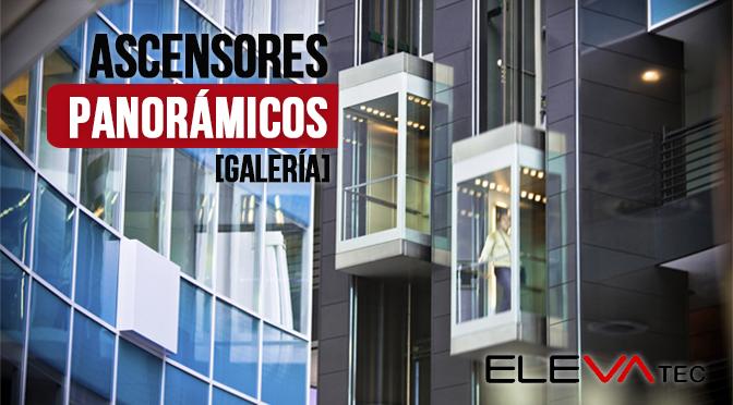 [Galería] Variedad de ascensores panorámicos