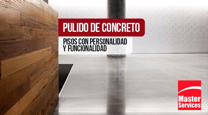 Pulido de concreto: Pisos con personalidad y funcionalidad