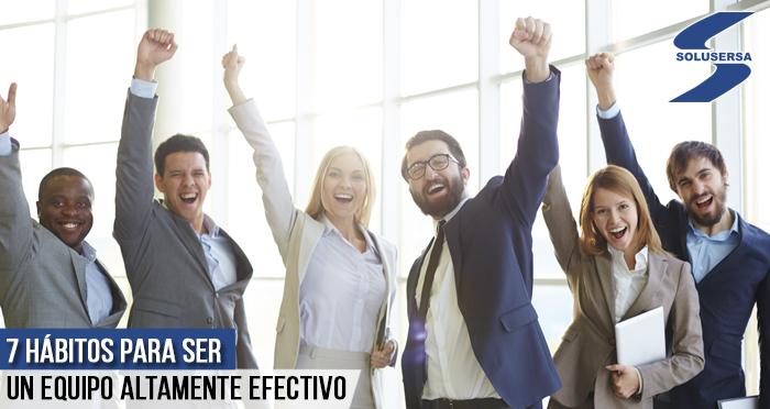 7 hábitos para ser un equipo altamente efectivo