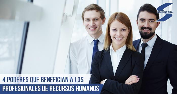 4 poderes que benefician a los profesionales de Recursos Humanos