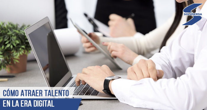 Cómo atraer talento en la era digital
